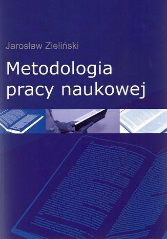 Okładka książki/ebooka Metodologia pracy naukowej