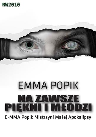 Okładka książki/ebooka Na zawsze piękni i młodzi