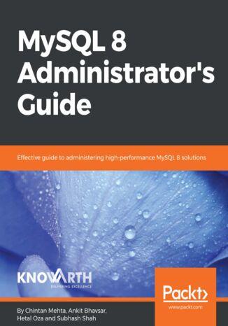 Okładka książki/ebooka MySQL 8 Administrator's Guide