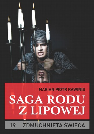 Okładka książki/ebooka Saga rodu z Lipowej - tom 19. Zdmuchnięta świeca