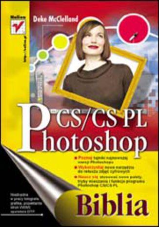 Okładka książki/ebooka Photoshop CS/CS PL. Biblia