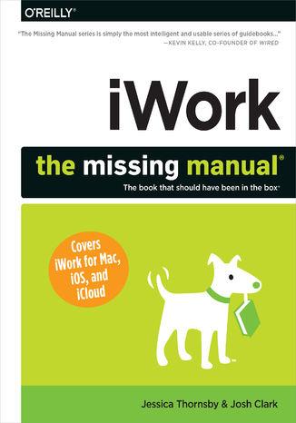 Okładka książki/ebooka iWork: The Missing Manual