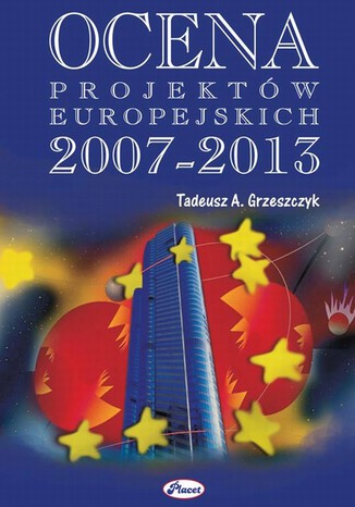 Okładka książki/ebooka Ocena projektów europejskich 2007 - 20013
