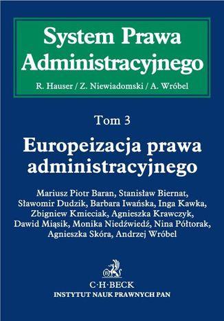 Okładka książki/ebooka Europeizacja prawa administracyjnego. Tom 3