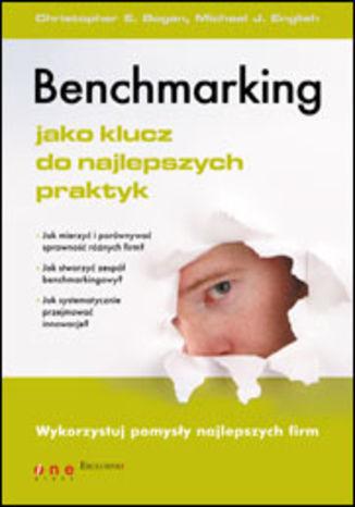 Okładka książki/ebooka Benchmarking jako klucz do najlepszych praktyk
