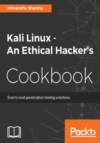 Okładka książki/ebooka Kali Linux - An Ethical Hacker's Cookbook