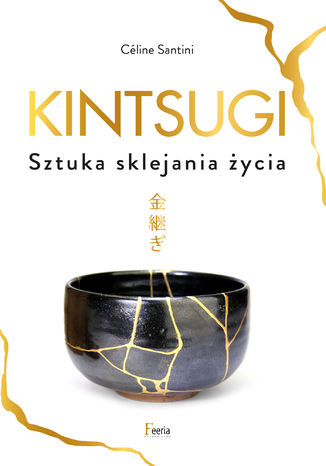 Okładka książki/ebooka Kintsugi. Sztuka sklejania życia