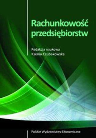 Okładka książki/ebooka Rachunkowość przedsiębiorstw