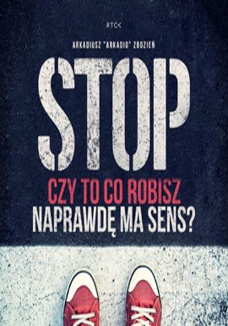 Okładka książki/ebooka Stop! Czy to co robisz naprawdę ma sens?