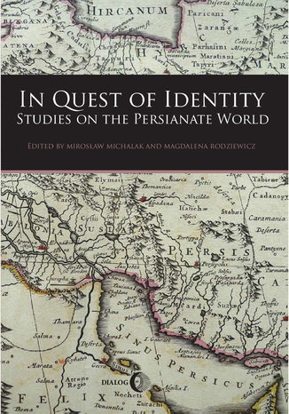Okładka książki In Quest of Identity. Studies on the Persianate World