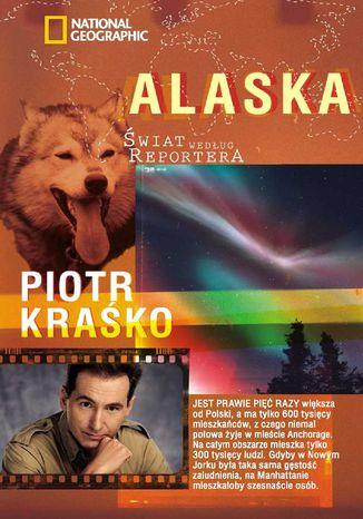 Okładka książki/ebooka Świat według reportera. Alaska