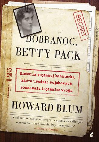 Okładka książki/ebooka Dobranoc, Betty Pack
