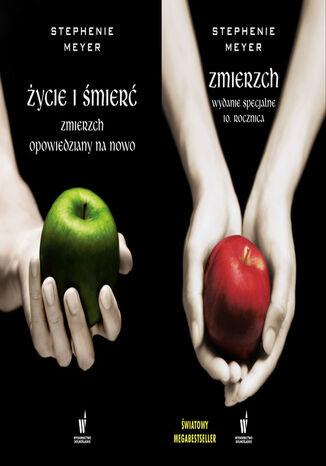 Okładka książki/ebooka ZMIERZCH. Życie i śmierć. Zmierzch opowiedziany na nowo