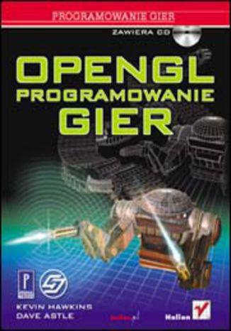 Okładka książki/ebooka OpenGL. Programowanie gier