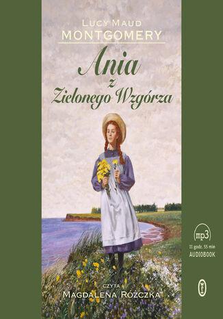 Okładka książki/ebooka Ania z Zielonego Wzgórza