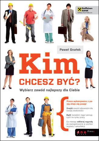 Okładka książki/ebooka Kim chcesz być? Wybierz zawód najlepszy dla Ciebie