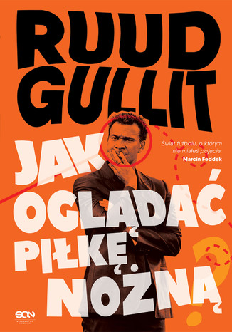 Okładka książki/ebooka Ruud Gullit. Jak oglądać piłkę nożną