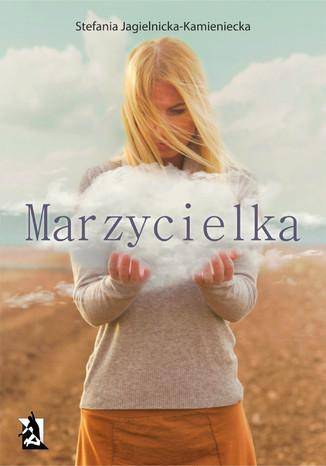 Okładka książki/ebooka Marzycielka