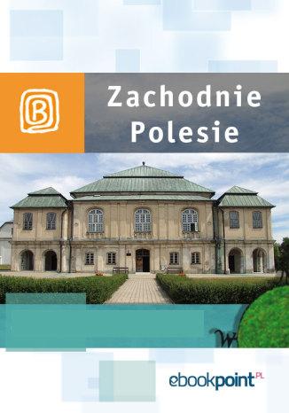 Okładka książki/ebooka Zachodnie Polesie. Miniprzewodnik