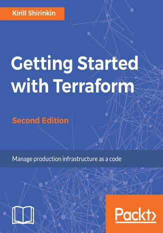 Okładka książki/ebooka Getting Started with Terraform - Second Edition