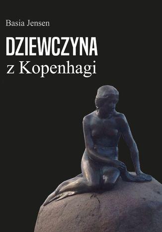 Okładka książki/ebooka Dziewczyna z Kopenhagi