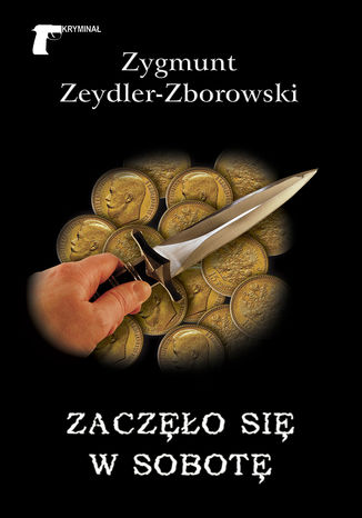 Okładka książki/ebooka Zaczęło się w sobotę