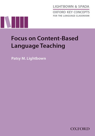 Okładka książki/ebooka Focus on Content-Based Language Teaching - Oxford Key Concepts for the Language Classroom