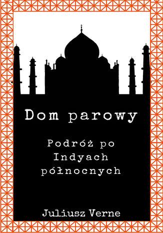 Okładka książki/ebooka Dom parowy
