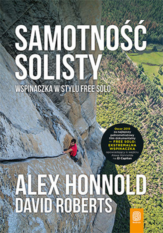 Okładka książki/ebooka Samotność solisty. Wspinaczka w stylu free solo