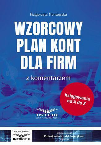 Okładka książki/ebooka Wzorcowy plan kont dla firm z komentarzem