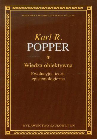 Okładka książki/ebooka Wiedza obiektywna. Ewolucyjna teoria epistemologiczna