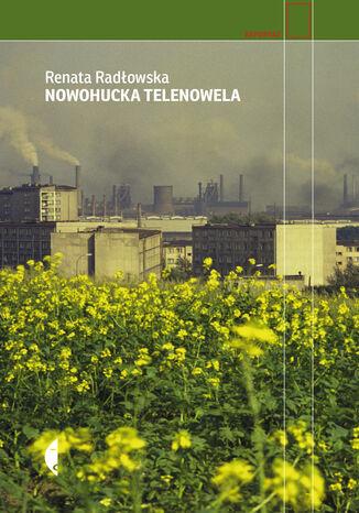 Okładka książki/ebooka Nowohucka telenowela