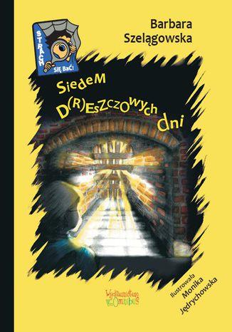 Okładka książki/ebooka Siedem d(r)eszczowych dni