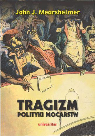Okładka książki/ebooka Tragizm polityki mocarstw