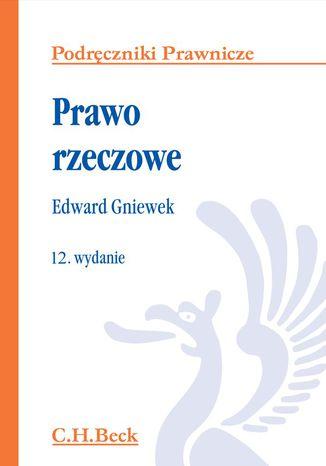 Okładka książki/ebooka Prawo rzeczowe. Wydanie 12