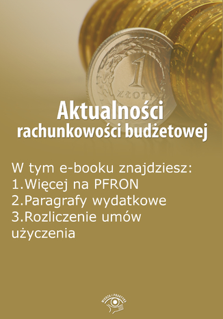 Okładka książki/ebooka Aktualności rachunkowości budżetowej, wydanie kwiecień 2016 r