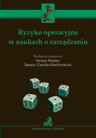Okładka książki/ebooka Ryzyko operacyjne w naukach o zarządzaniu