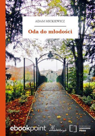Okładka książki/ebooka Oda do młodości