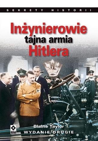 Okładka książki/ebooka Inżynierowie - tajna armia Hitlera