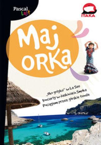 Okładka książki/ebooka Majorka. Przewodnik Pascal Lajt