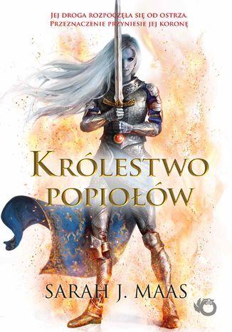 Okładka książki/ebooka Szklany tron. Królestwo popiołów. Tom 6