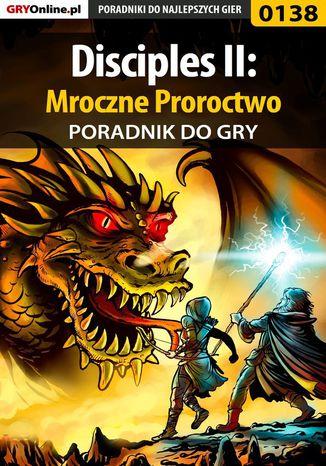 Okładka książki/ebooka Disciples II: Mroczne Proroctwo - poradnik do gry