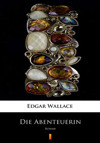 Okładka książki/ebooka Die Abenteuerin. Roman