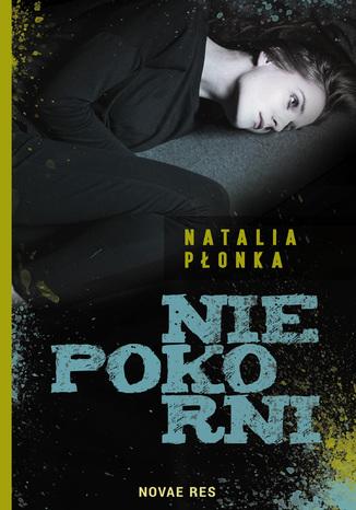 Okładka książki/ebooka Niepokorni