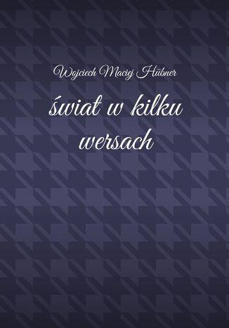Okładka książki/ebooka Świat wkilku wersach