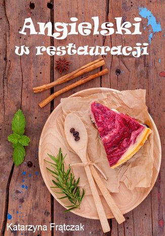 Okładka książki/ebooka Angielski w restauracji