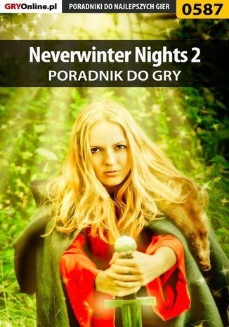 Okładka książki/ebooka Neverwinter Nights 2 - poradnik do gry