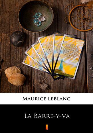 Okładka książki/ebooka La Barre-y-va