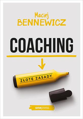 Okładka książki/ebooka Coaching. Złote zasady