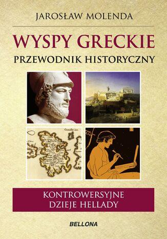 Okładka książki/ebooka Wyspy greckie. Przewodnik historyczny